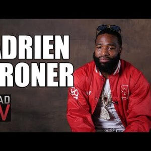 Adrien Broner on Being Called Arrogant: It's Because I'm Black, Proud, & Rich