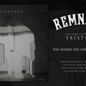 "Remnants – ""Existence"" Official Lyric Video"