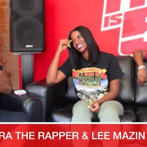 Audra The Rapper & Lee Mazin on Sisterhood of Hip Hop;  New Fame; Freestyle
