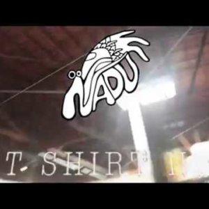 """Nadu – """"Best Shirt Night"""" Official Music Video"""