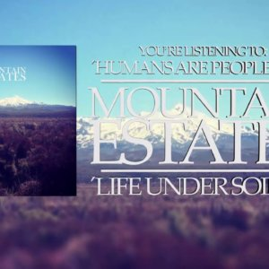 """Mountain Estates – """"Humans Are People Too!"""" Official Teaser Video"""