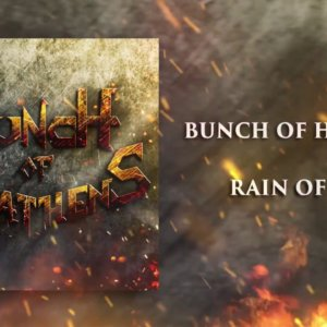 "Bunch of Heathens – ""Rain of Fire"" Official Teaser Video"