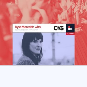 Kyle Meredith With… Jen Cloher