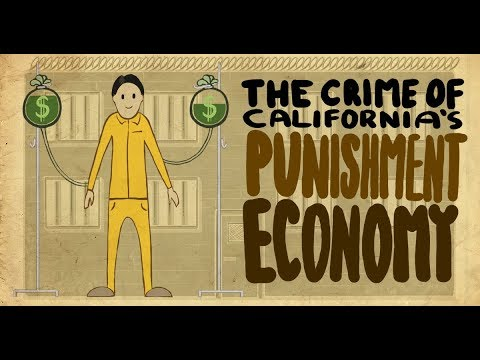 California's Punishment Economy • BRAVE NEW FILMS