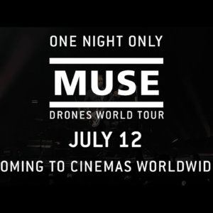 """MUSE: Drones World Tour // """"Psycho"""" Teaser [In Cinemas Worldwide 12 July]"""