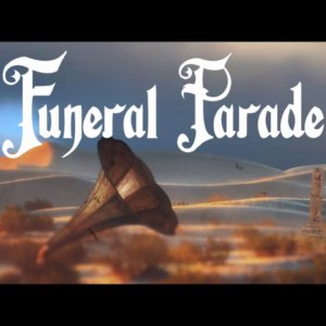 """Funeral Parade – """"3 Temps"""" M&O Music – Official Lyric Video"""