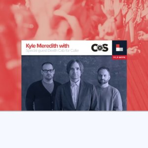 Kyle Meredith With… Death Cab for Cutie (Interview)